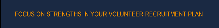 Volunteer Recruitment Plan - Focus on Strengths
