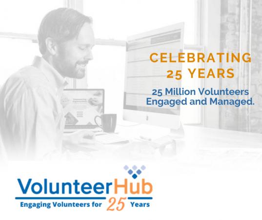 Celebrating 25 Years of VolunteerHub